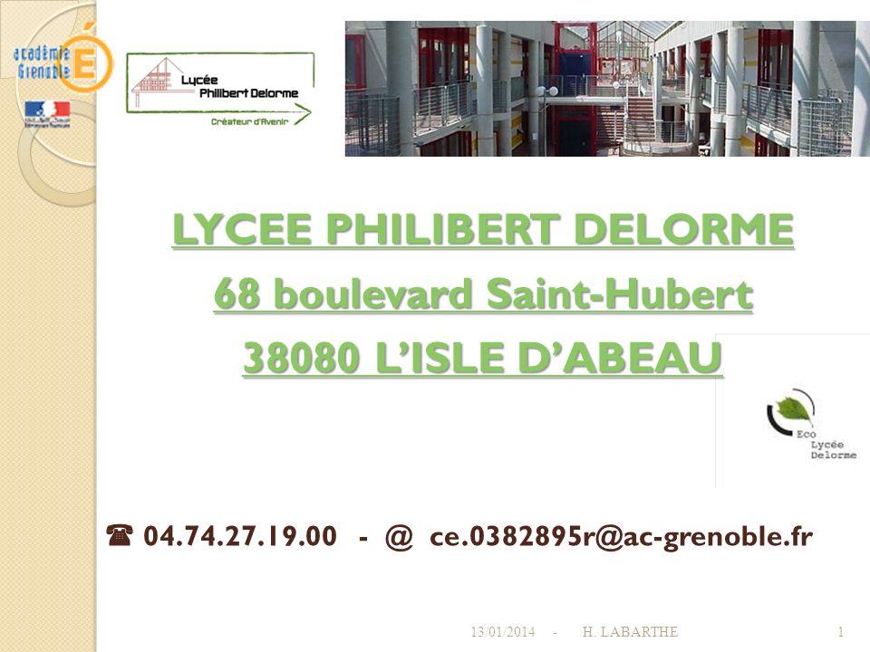 LYCEE PHILIBERT DELORME 68 boulevard Saint-Hubert