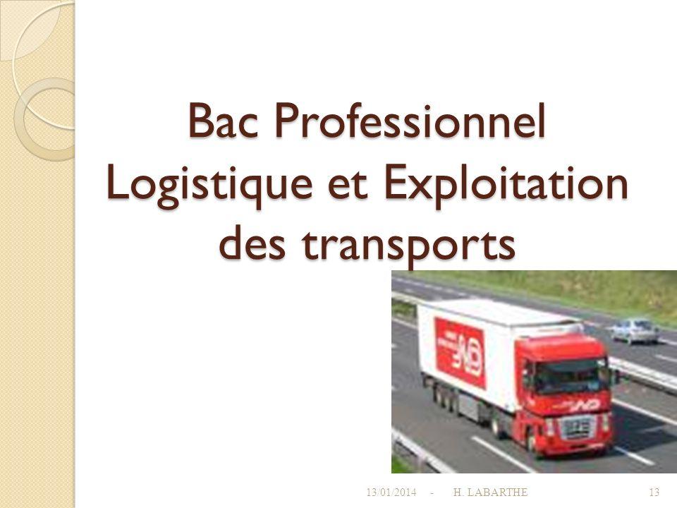 Bac Professionnel Logistique et Exploitation des transports