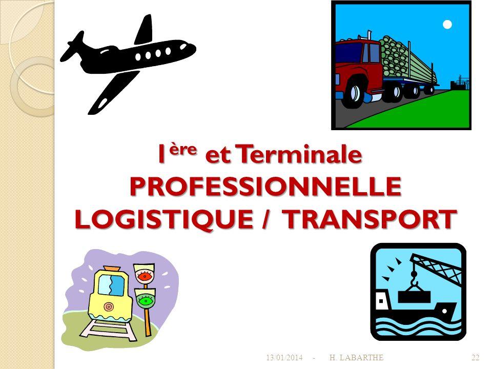 1ère et Terminale PROFESSIONNELLE LOGISTIQUE / TRANSPORT