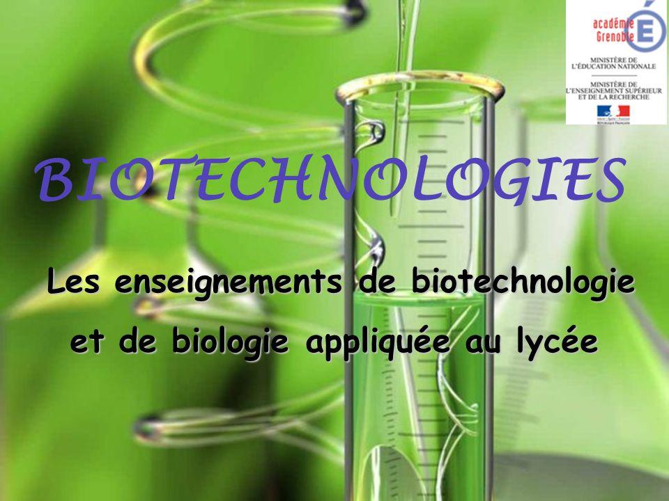 Les enseignements de biotechnologie et de biologie appliquée au lycée