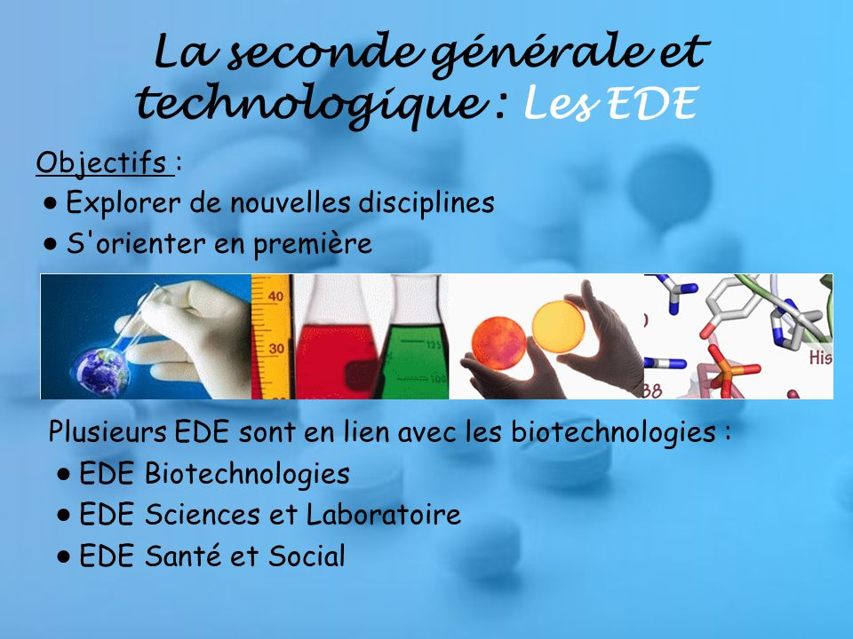 La seconde générale et technologique : Les EDE