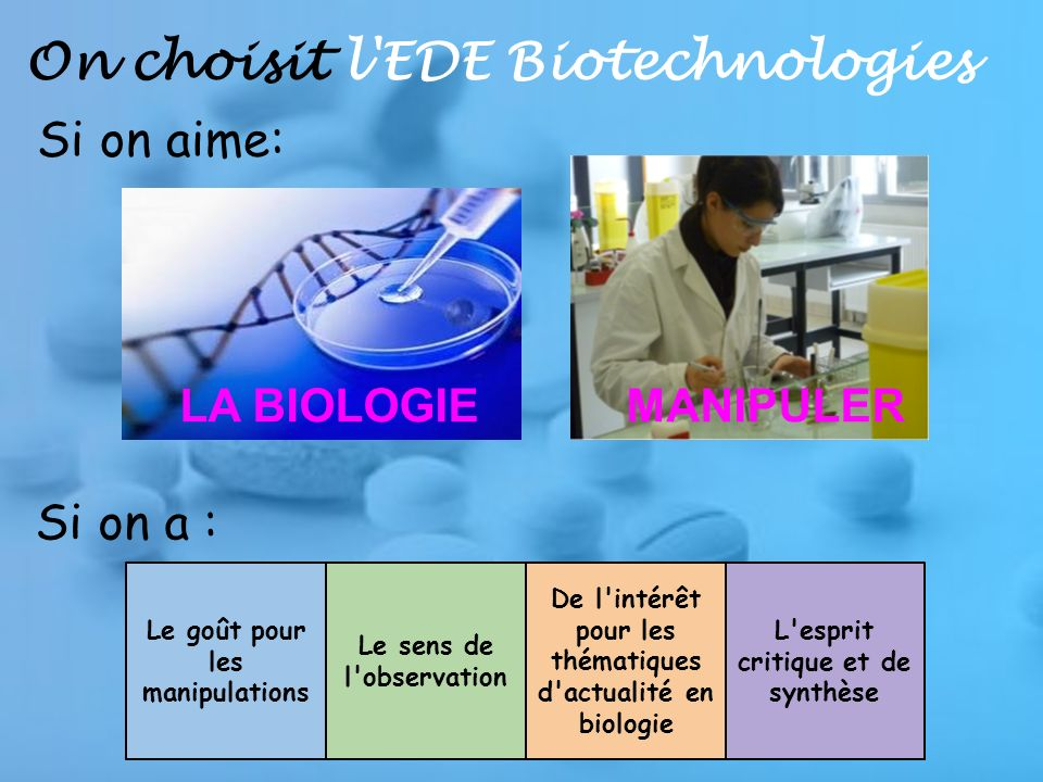 On choisit l EDE Biotechnologies