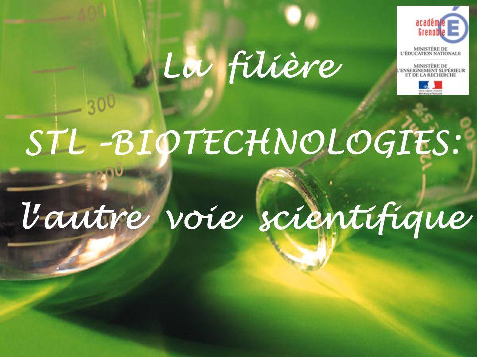 La filière STL –BIOTECHNOLOGIES: l'autre voie scientifique