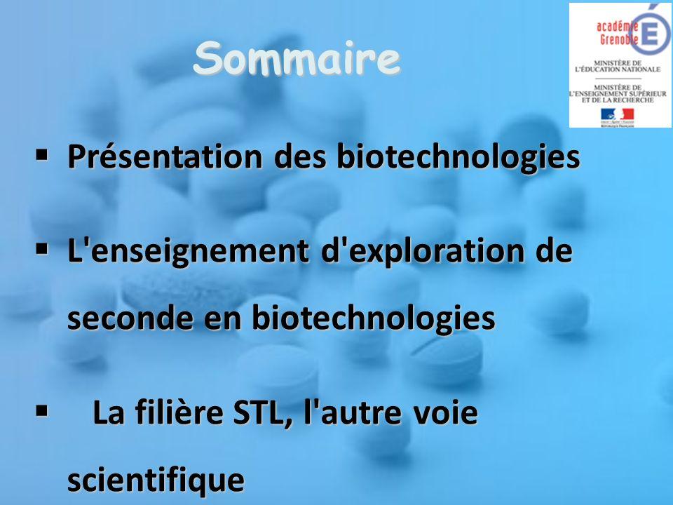 Sommaire Présentation des biotechnologies