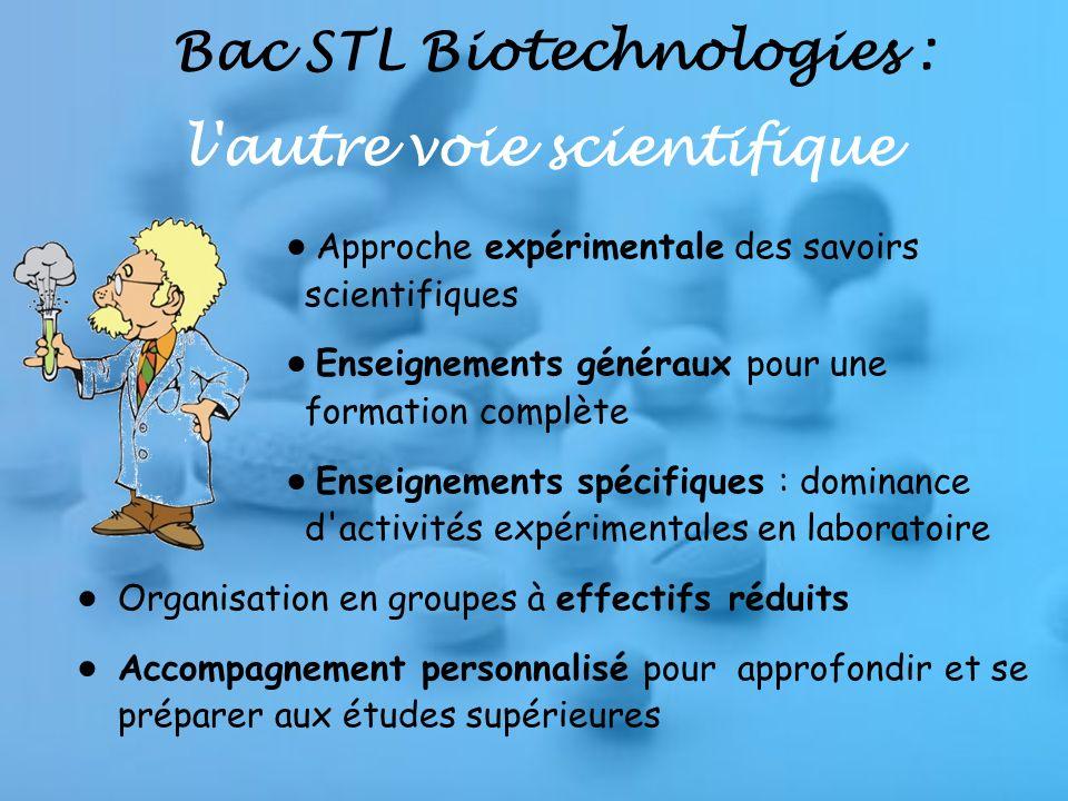 Bac STL Biotechnologies : l autre voie scientifique
