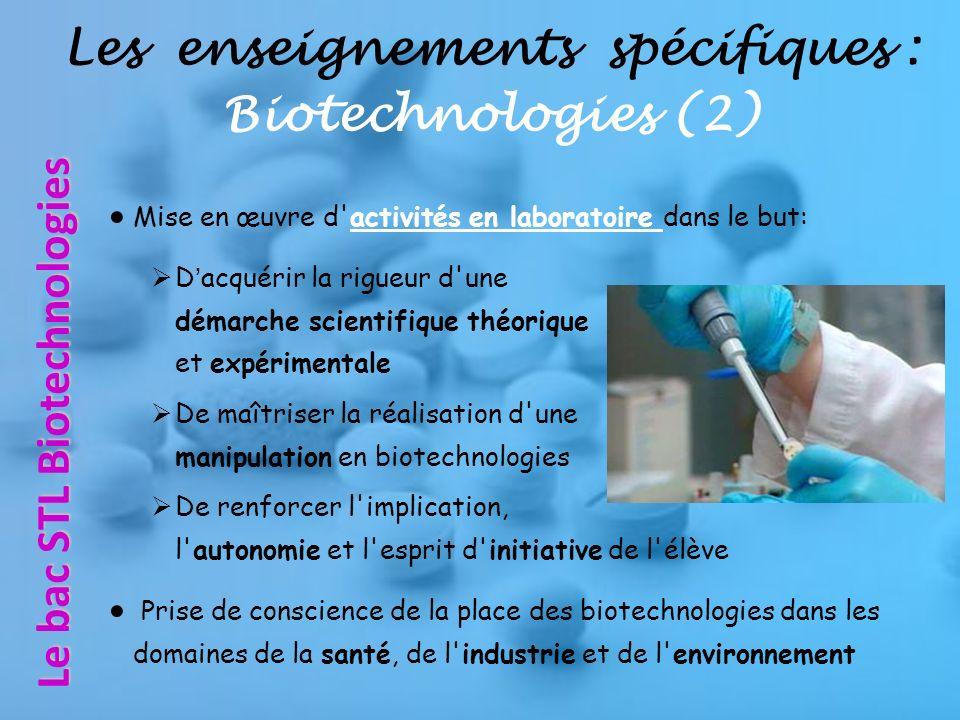 Les enseignements spécifiques : Biotechnologies (2)