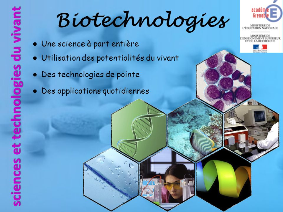 Biotechnologies sciences et technologies du vivant
