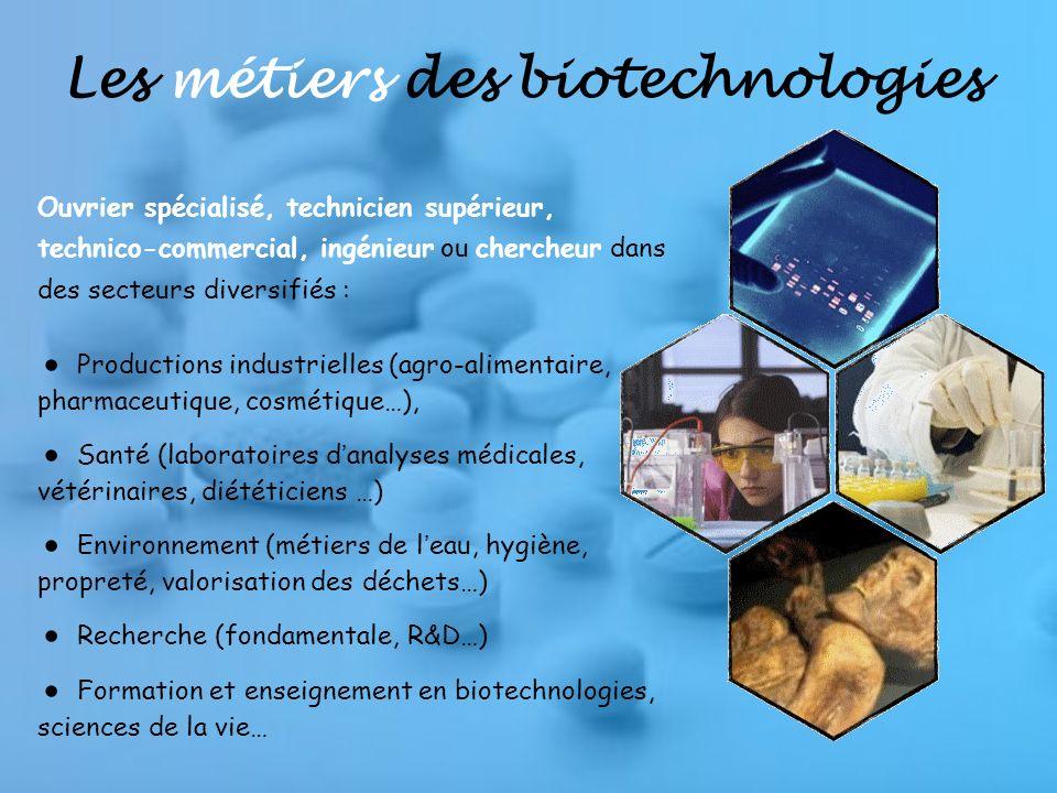 Les métiers des biotechnologies