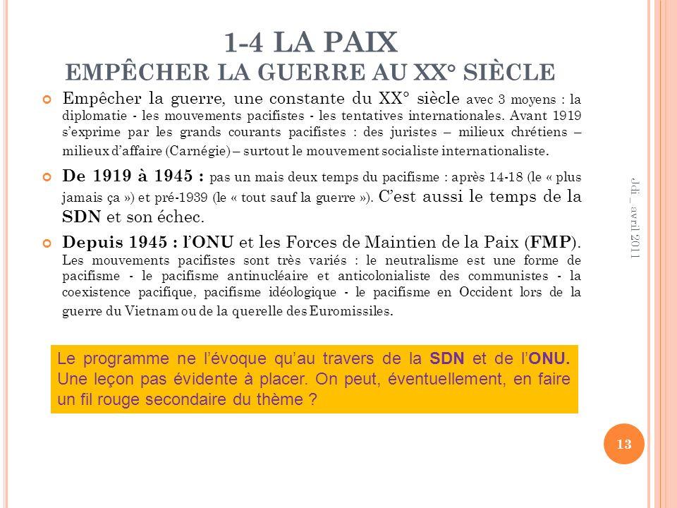 1-4 LA PAIX EMPÊCHER LA GUERRE AU XX° SIÈCLE