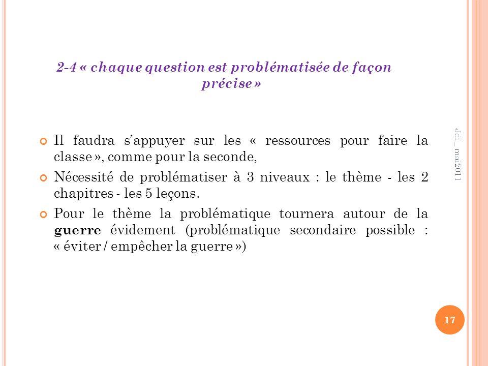 2-4 « chaque question est problématisée de façon précise »