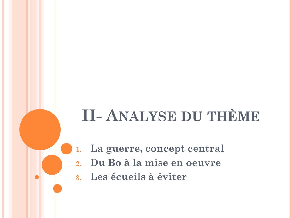II- Analyse du thème La guerre, concept central
