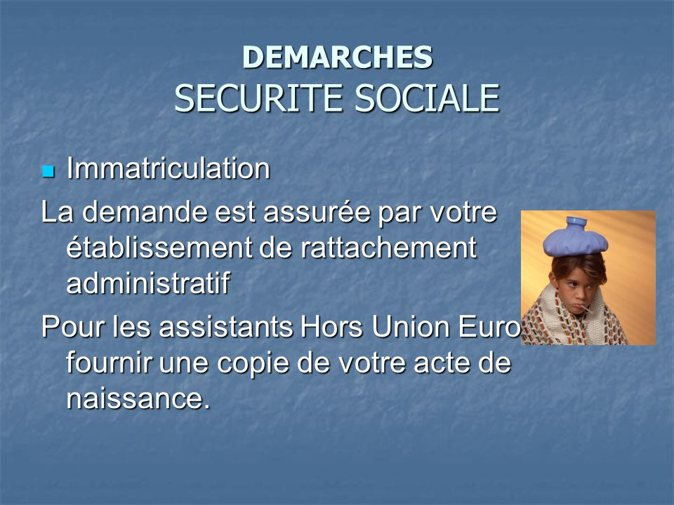 DEMARCHES SECURITE SOCIALE