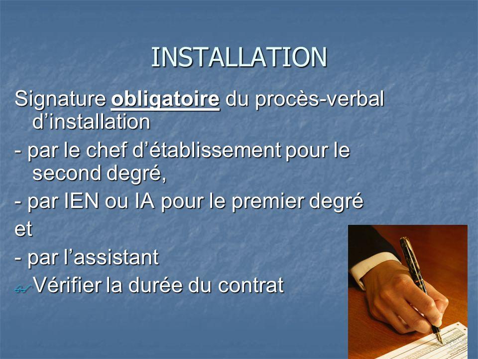 INSTALLATION Signature obligatoire du procès-verbal d'installation