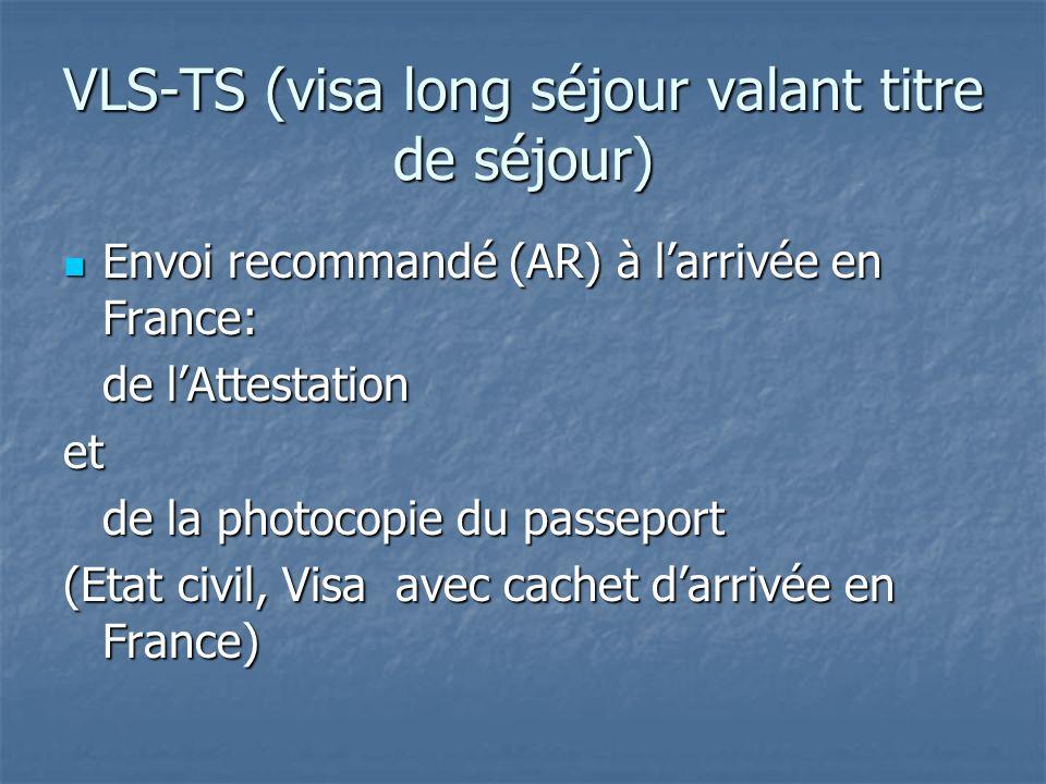 VLS-TS (visa long séjour valant titre de séjour)