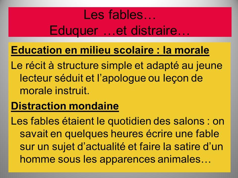 Les fables… Eduquer …et distraire…