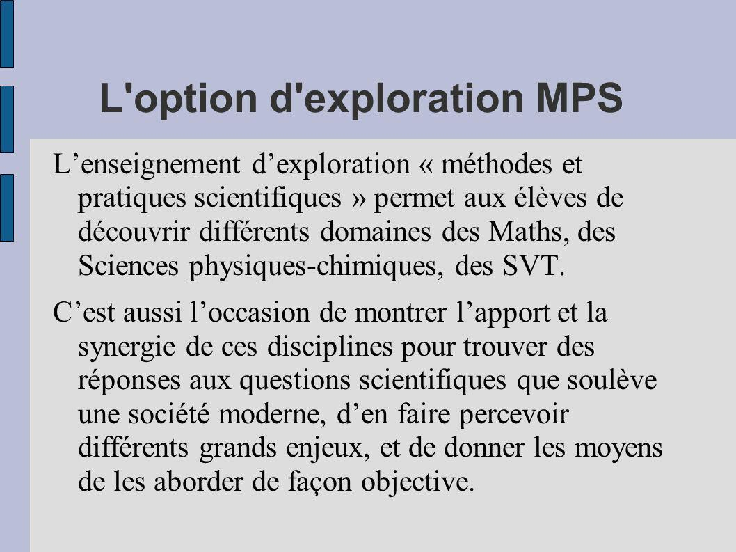 L option d exploration MPS
