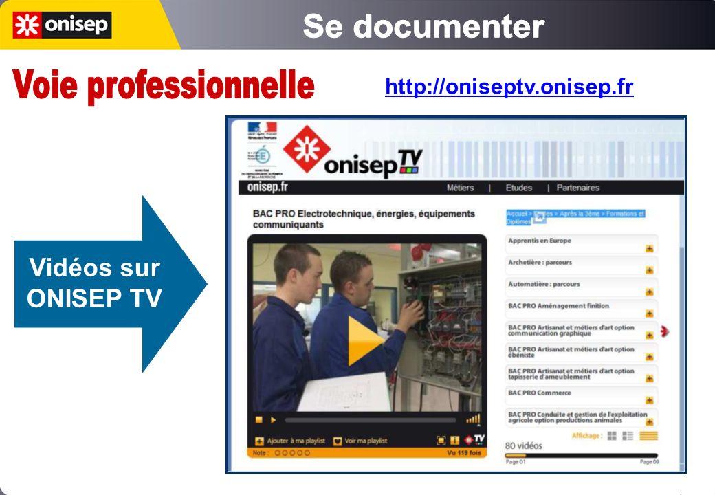 Se documenter Voie professionnelle Vidéos sur ONISEP TV