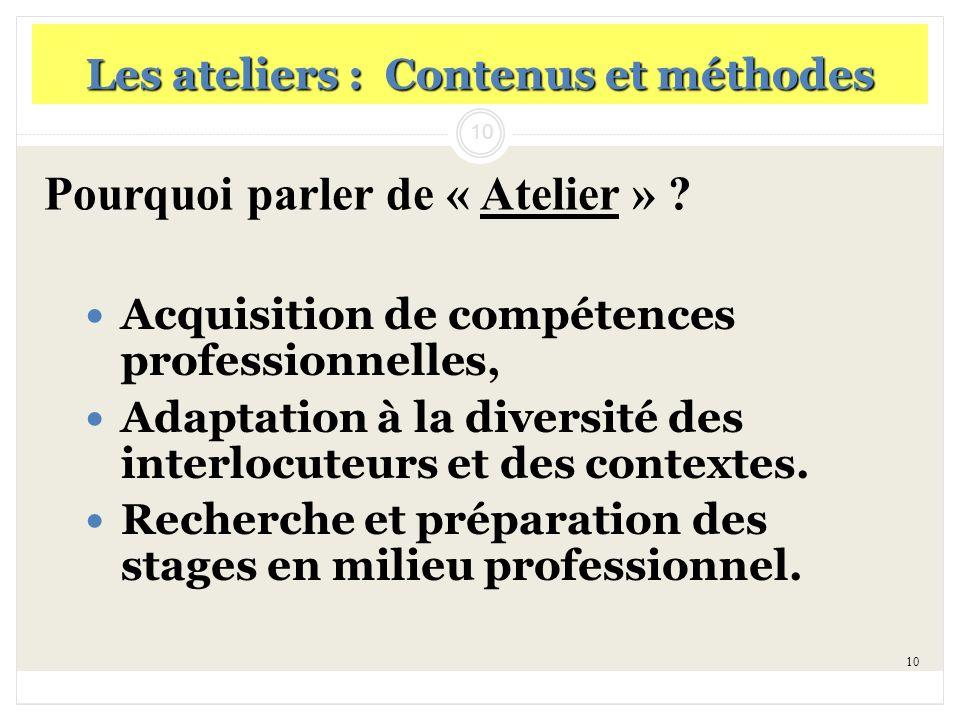 Les ateliers : Contenus et méthodes