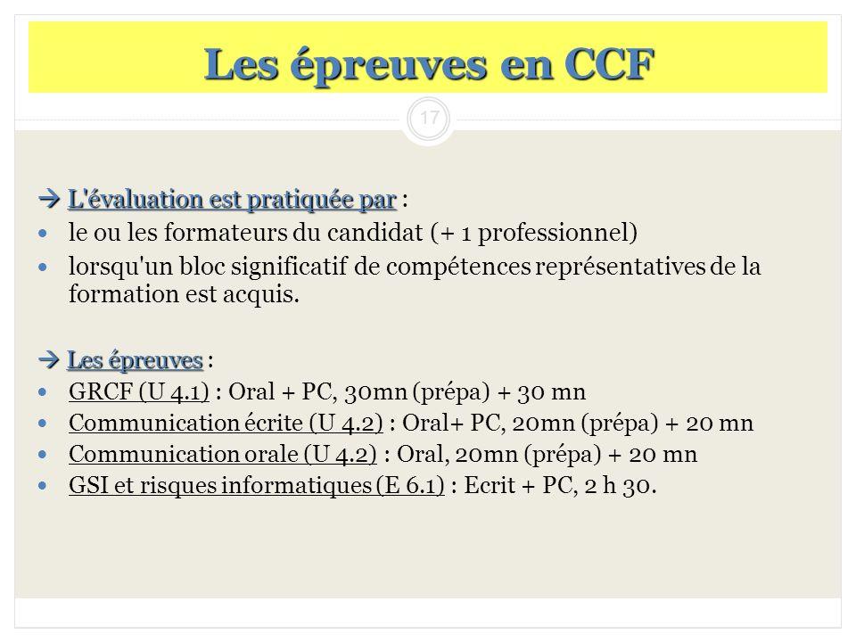 Les épreuves en CCF  L évaluation est pratiquée par :