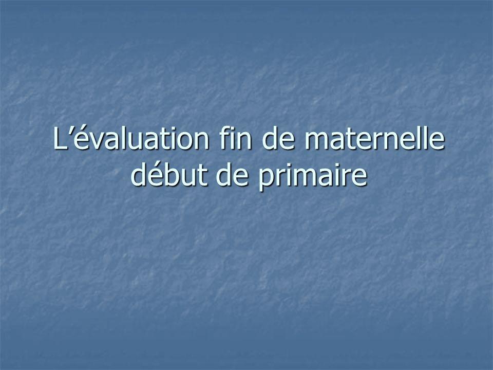 L'évaluation fin de maternelle début de primaire