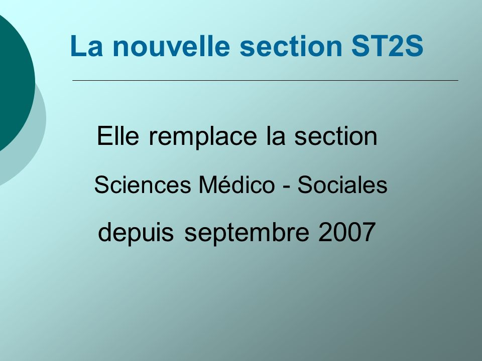 La nouvelle section ST2S