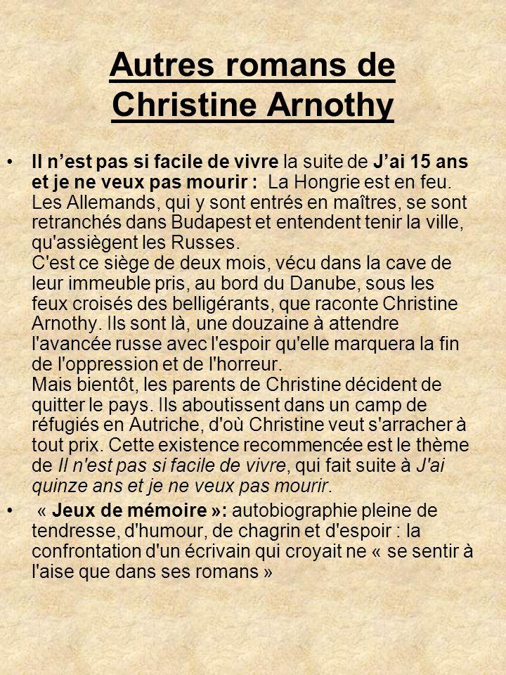 Autres romans de Christine Arnothy