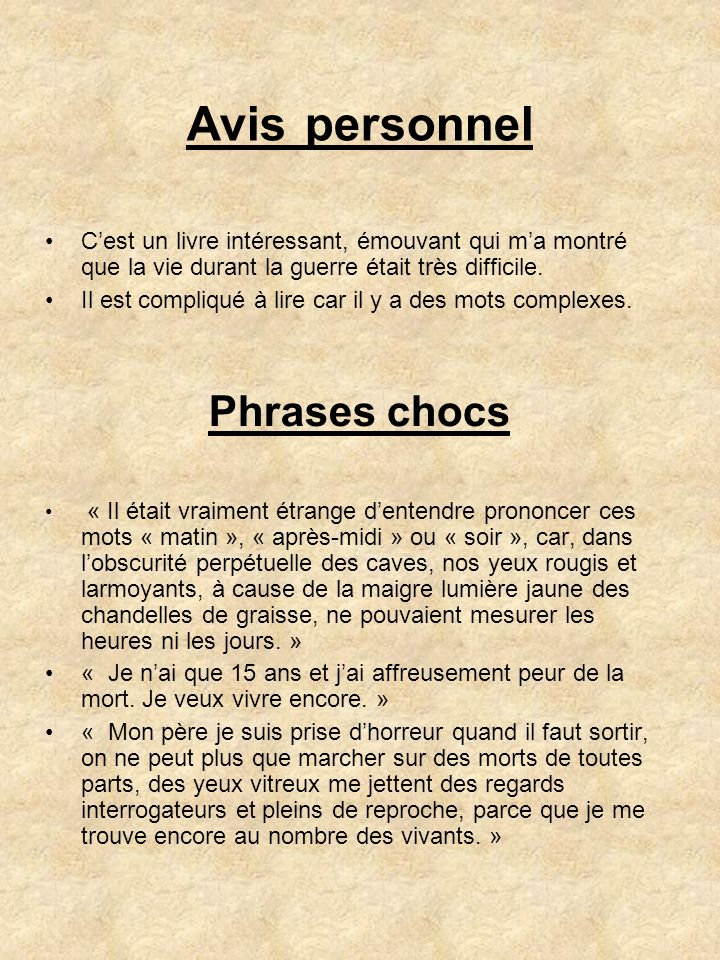 Avis personnel Phrases chocs