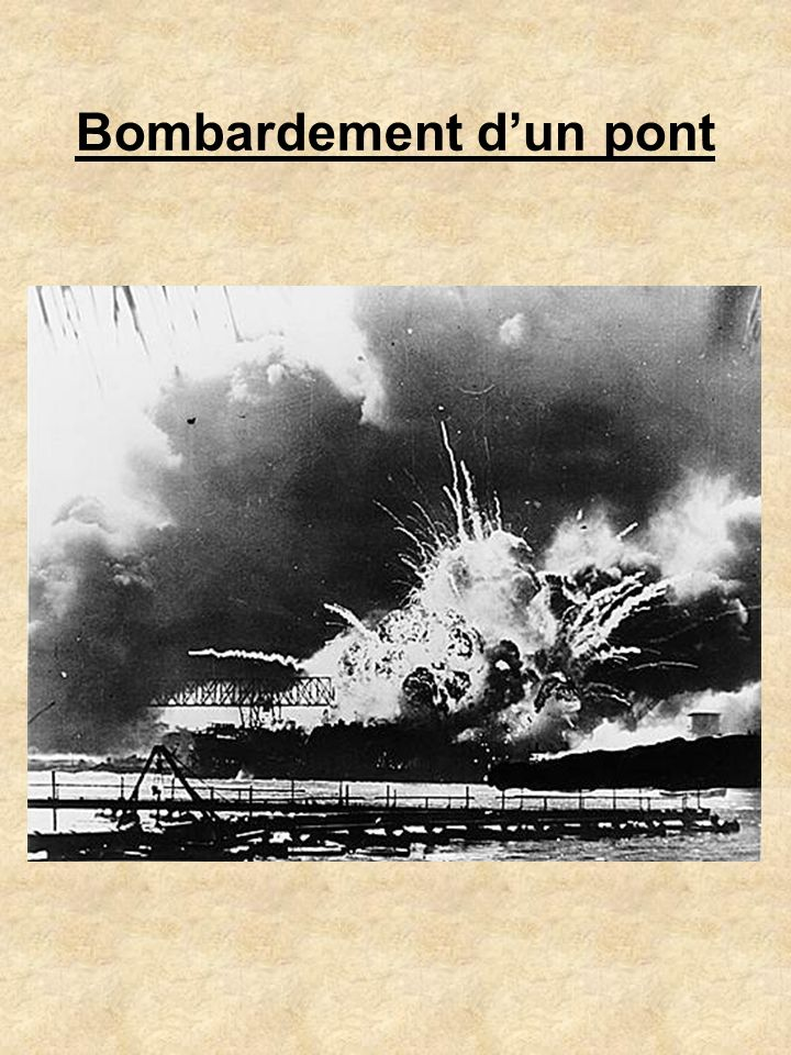 Bombardement d'un pont