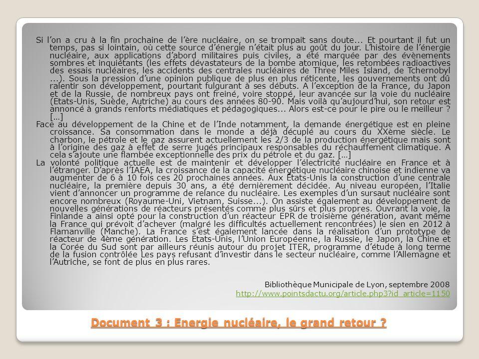 Document 3 : Energie nucléaire, le grand retour