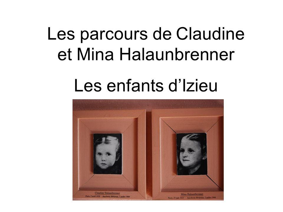 Les parcours de Claudine et Mina Halaunbrenner