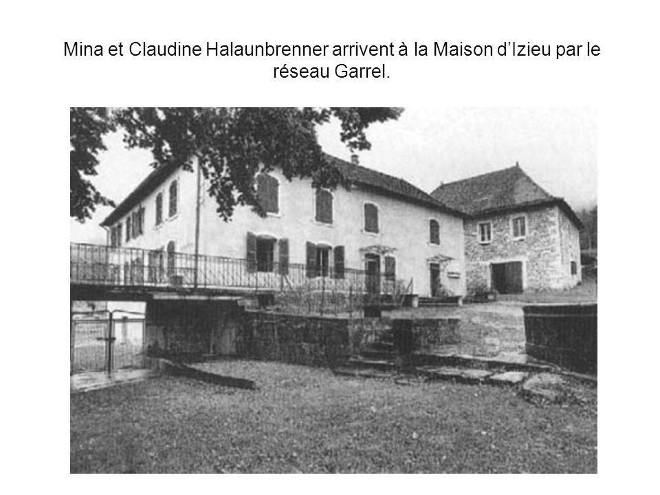 Mina et Claudine Halaunbrenner arrivent à la Maison d'Izieu par le réseau Garrel.
