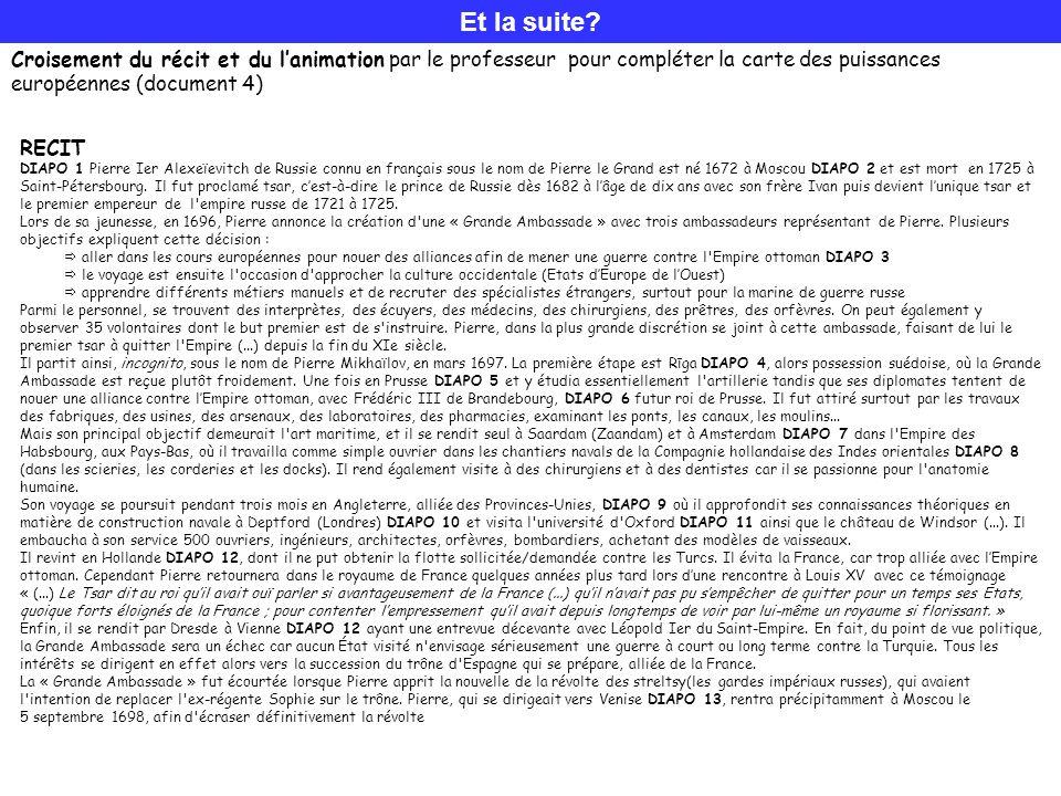 Et la suite Croisement du récit et du l'animation par le professeur pour compléter la carte des puissances européennes (document 4)