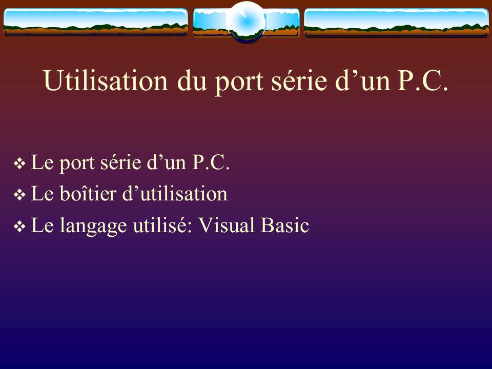 Utilisation du port série d'un P.C.
