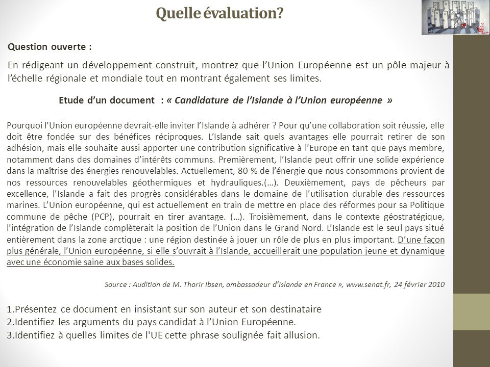 Quelle évaluation Question ouverte :