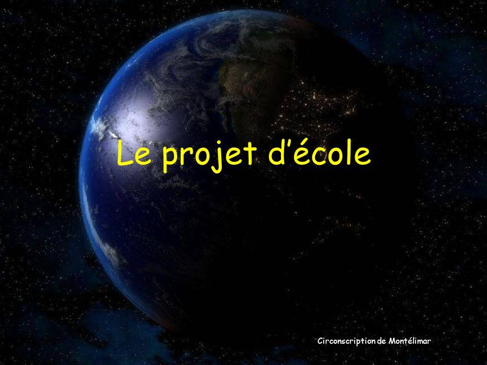 Le projet d'école Circonscription de Montélimar