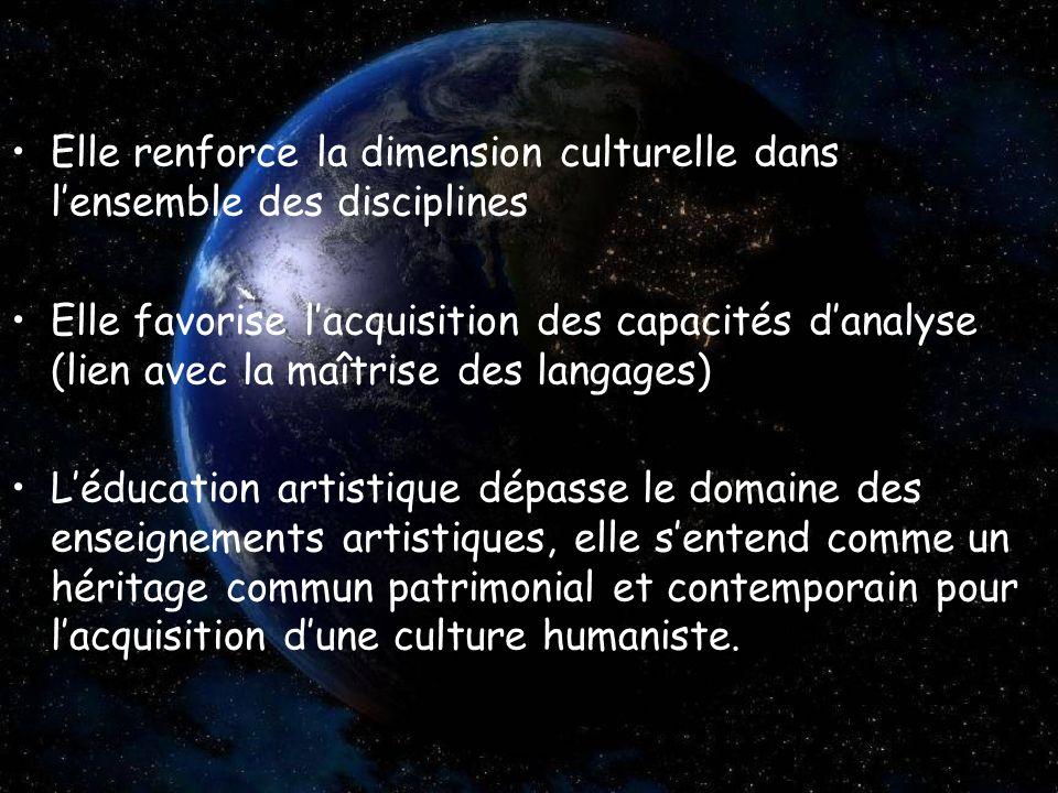 Elle renforce la dimension culturelle dans l'ensemble des disciplines