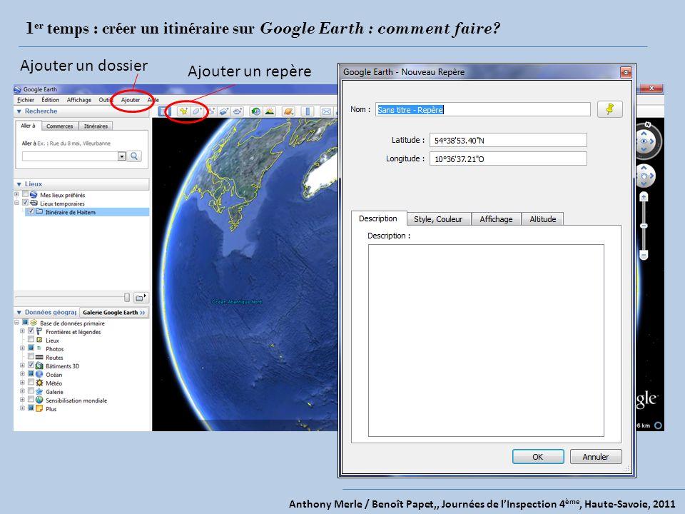 1er temps : créer un itinéraire sur Google Earth : comment faire