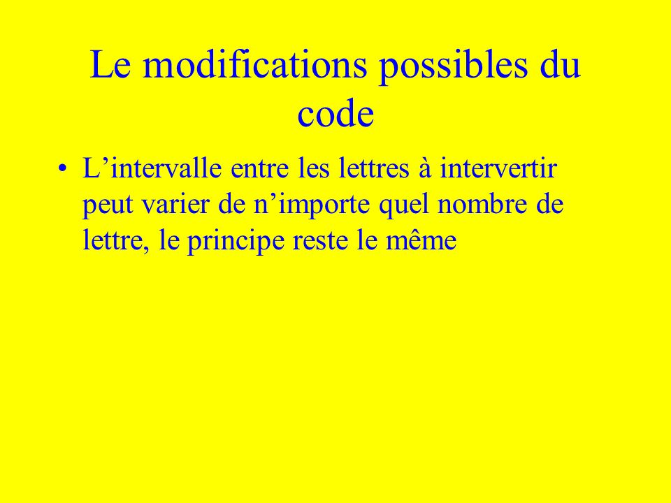 Le modifications possibles du code