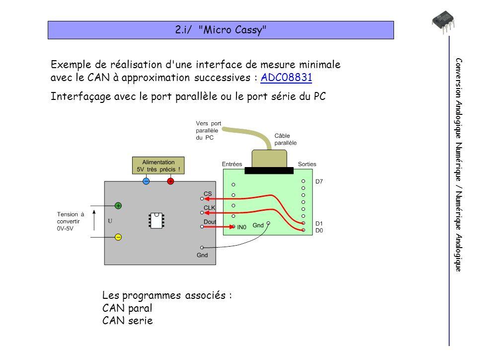 Interfaçage avec le port parallèle ou le port série du PC