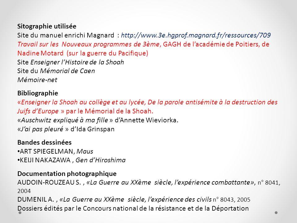 Sitographie utilisée Site du manuel enrichi Magnard : http://www.3e.hgprof.magnard.fr/ressources/709.