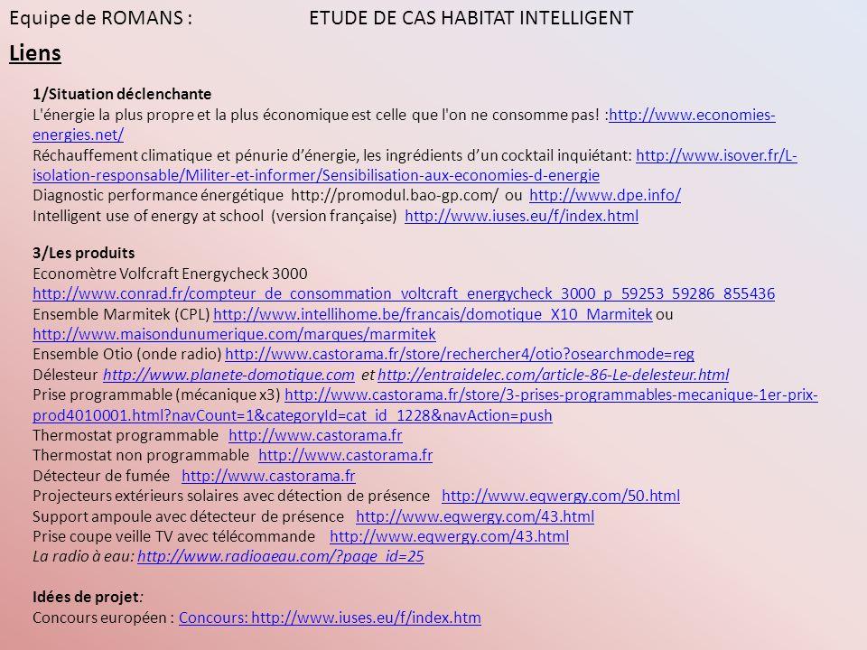 Liens Equipe de ROMANS : ETUDE DE CAS HABITAT INTELLIGENT