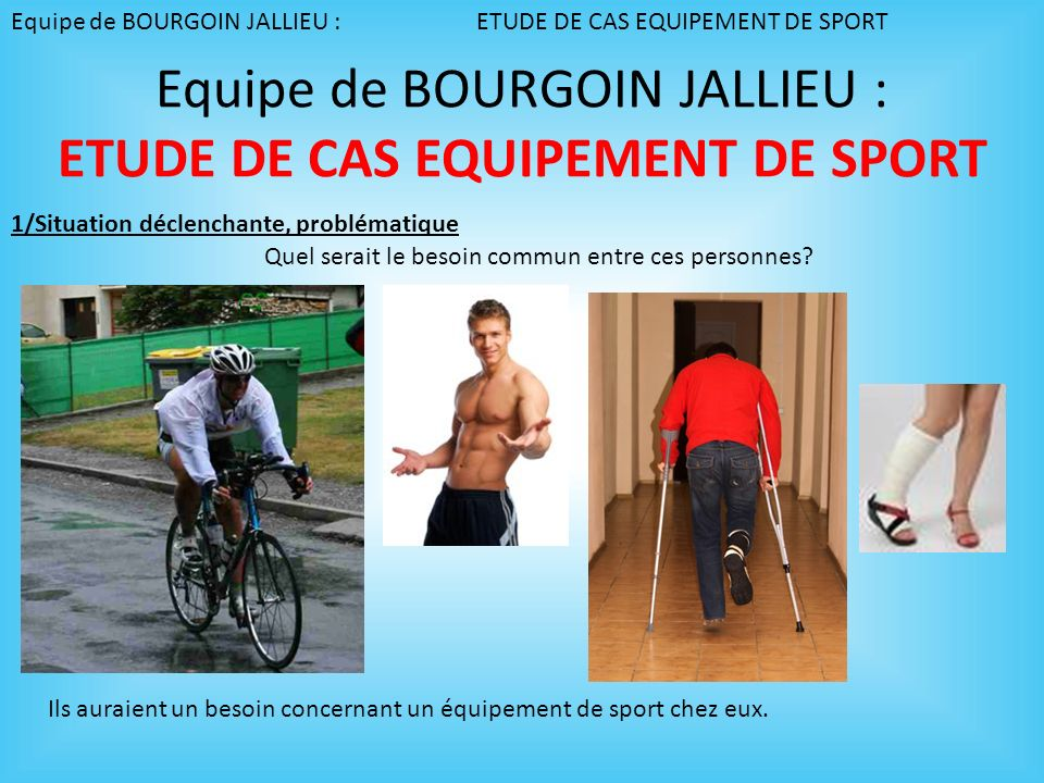 Equipe de BOURGOIN JALLIEU : ETUDE DE CAS EQUIPEMENT DE SPORT