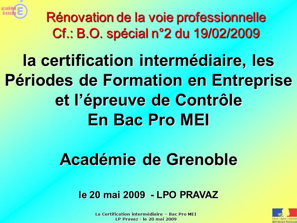 Rénovation de la voie professionnelle Cf. : B. O