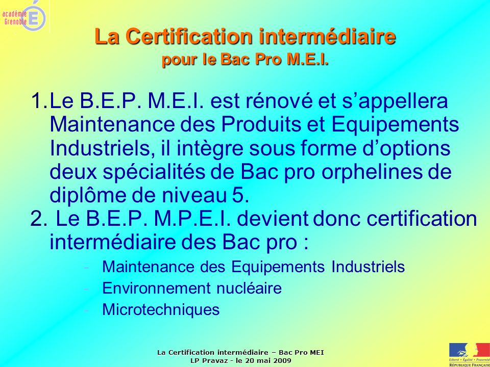 La Certification intermédiaire pour le Bac Pro M.E.I.