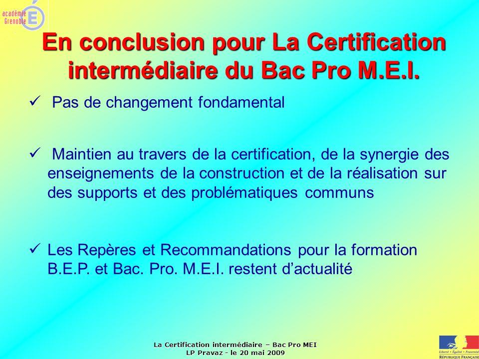 En conclusion pour La Certification intermédiaire du Bac Pro M.E.I.