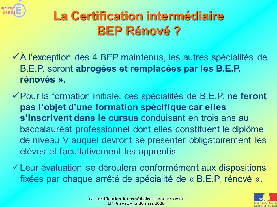 La Certification intermédiaire BEP Rénové