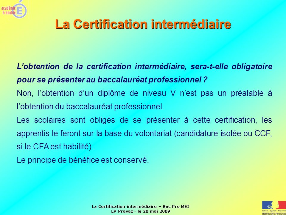 La Certification intermédiaire