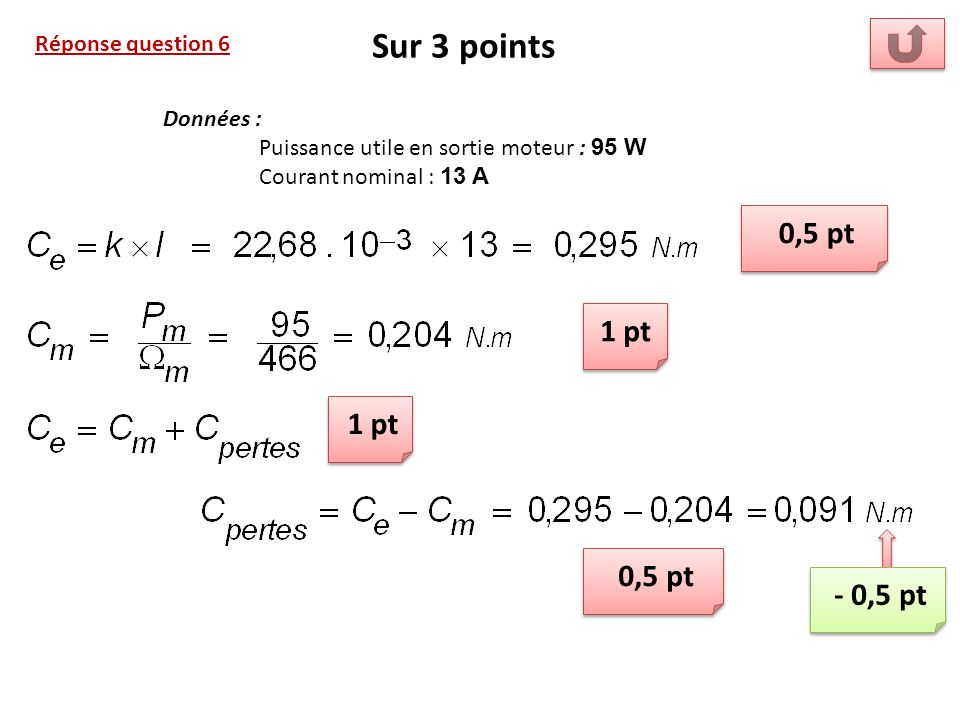 Sur 3 points 0,5 pt 1 pt 1 pt 0,5 pt - 0,5 pt Réponse question 6