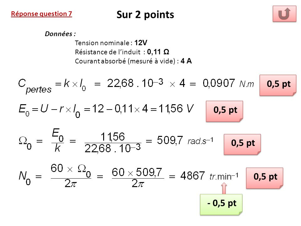 Sur 2 points 0,5 pt 0,5 pt 0,5 pt 0,5 pt - 0,5 pt Réponse question 7