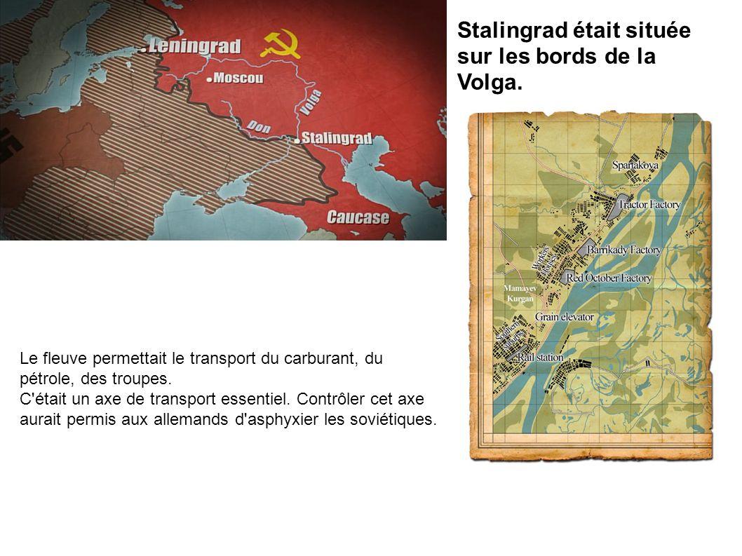 Stalingrad était située sur les bords de la Volga.